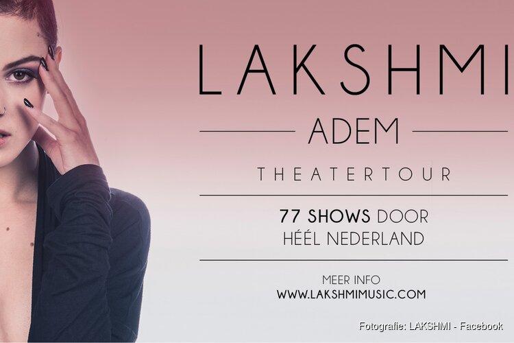 """Zangeres en songwriter LAKSHMI komt op 15 maart met haar theatershow """"Adem"""" in Theater de Kampanje"""